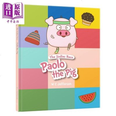 十二生肖:猪 The Zodiac Race: Paolo The Pig 香港商务印书馆 W C Jeffers