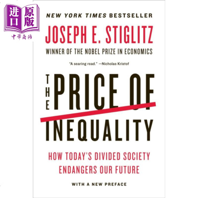 不平等的代价 英文原版 The Price of Inequality : How Today's Divided
