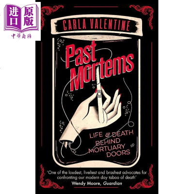 Past Mortems Life and death behind mortuary doors 英文原版 尸检报